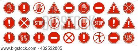 A Set Of Warning Or Prohibition Signs. Red Signs - Do Not Enter! Stop! Vector Elements.