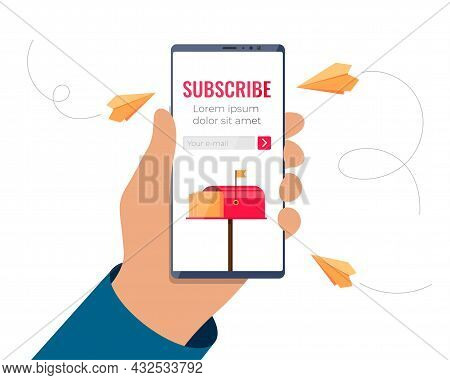 Hand Holding Smartphone With Email Subscription Form On Screen. Mobile Subscribe On Newsletter Or On