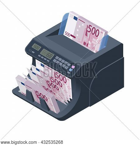 Isometric Money Counting Machine. Led Display Shows The Count Of The Bills. Digital Euro Eur Electro