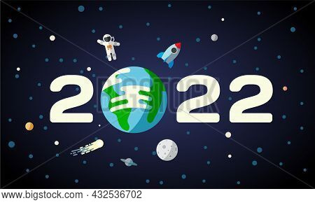 2022 Text Design With Planet Earth In Space. New Year Flat Background With Astronaut, Rocket And The