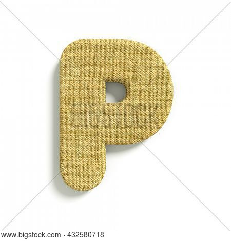 hessian letter P - Capital 3d jute font isolated on white background. This alphabet is perfect for creative illustrations related but not limited to fabric, design, decoration...