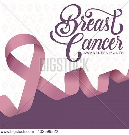 Breast Cancer Awareness Month Poster. Pink Ribbon. Fight. Hope. Diagnosed Women.