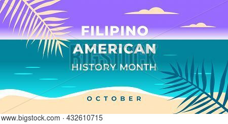 Filipino American History Month. Vector Web Banner, Background, Poster, Card For Social Media, Netwo