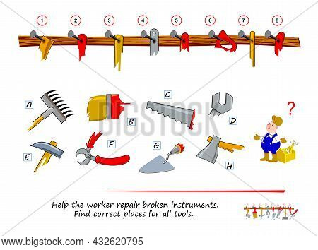 Logic Puzzle Game For Children And Adults. Help The Worker Repair Broken Instruments. Find Correct P