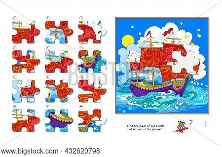 Logic Game For Children And Adults. Find The Piece Of The Puzzle That Fell Out Of The Picture. Print
