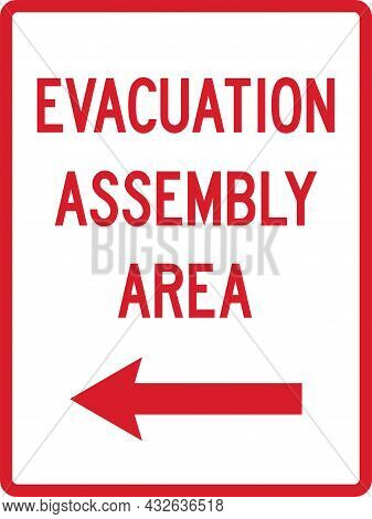 Evacuation Assembly Here Sign. Red On White Background. Directional Signs And Symbols.