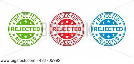 Rejected Stamp. Denied Permit Badge, Label. Round Sticker Reject. Red Seal Imprint. Negative Decisio