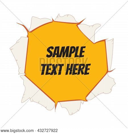 Torn Hole In The Paper. Place For Your Text. Comic Style. Vector Illustration. Isolated On White Bac