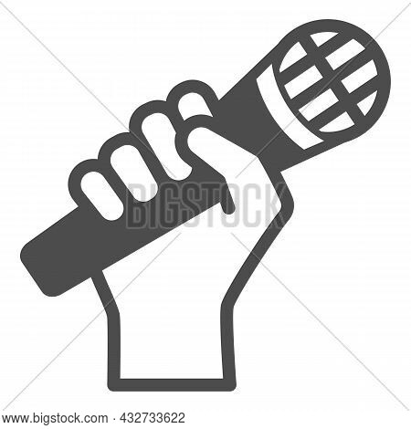 Microphone In Hand Solid Icon, Sound Design Concept, Hand Holding Mic Vector Sign On White Backgroun