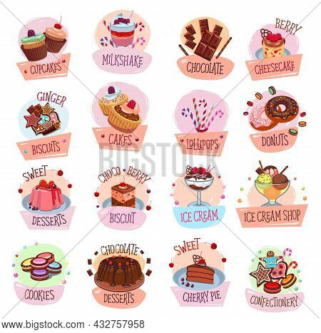 Sweets, Desserts, Ice Cream And Chocolate Vector Icons Of Sweet Food. Cake, Donut And Cupcake, Candy