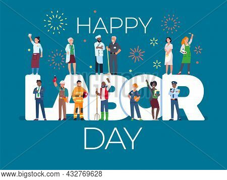Labor Day Card With People. International Work Holiday, Workers In Uniform Different Profession, Fir