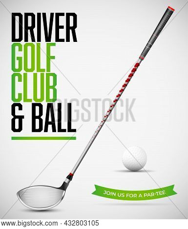 Driver Golf Club And Ball With Shadows On White Background. Vector Illustration.