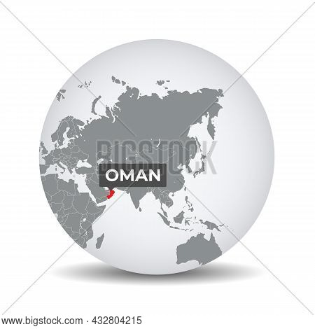 World Globe Map With The Identication Of Oman. Map Of Oman. Oman On Grey Political 3d Globe. Asia Ma