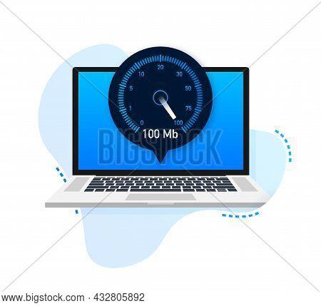 Speed Test On Laptop. Speedometer Internet Speed 100 Mb. Website Speed Loading Time. Vector Illustra