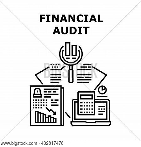 Financial Audit Vector Icon Concept. Financial Audit And Annual Finance Report Calculating Accountan