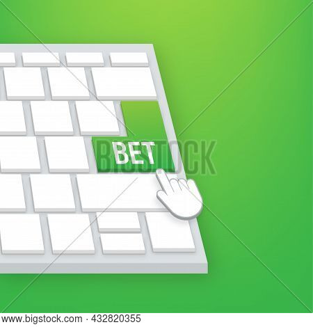 Bet Button On Keaboard. Arrow, Cursor Icon. Hand Click. Online Betting. Vector Stock Illustration.