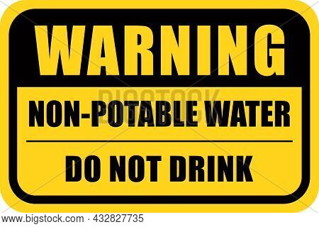 Warning, Non-potable Water | Do Not Drink Sign | Caution Signage | Print Ready Layout For Cities, Pa