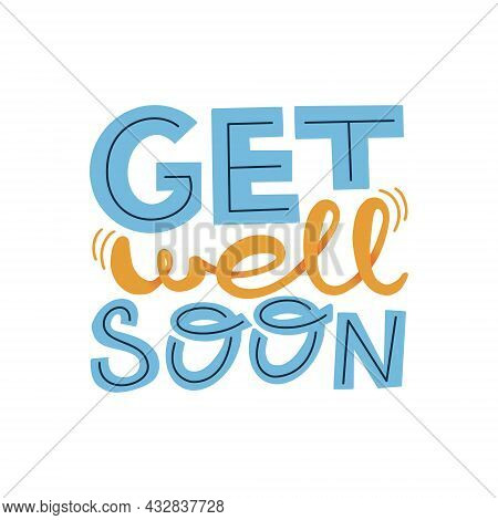 Get Welll Soon Greeting Card. Vector Illustration