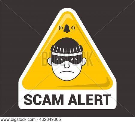 Triangular Emblem Scam Alert. Thief Icon. Flat Vector Illustration.