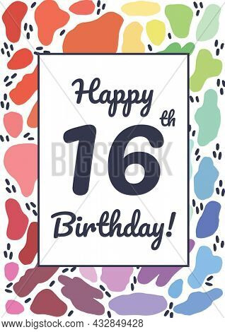 Composition of happy 16th birthday text in black on white rectangle over colourful organic shapes. sixteenth birthday greetings card template concept digitally generated image.