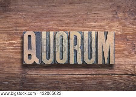 Quorum Ancient Latin Word Meaning - Of Whom; The Number Of Members Whose Presence Is Required, Combi