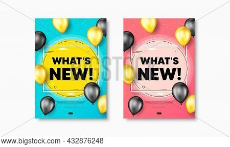 Whats New Text. Flyer Posters With Realistic Balloons Cover. Special Offer Sign. New Arrivals Symbol