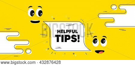 Helpful Tips Text. Cartoon Face Chat Bubble Background. Education Faq Sign. Help Assistance Symbol.