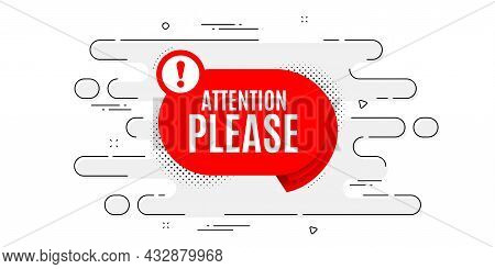 Attention Please Banner. Geometric Ad Banner On Flow Pattern. Warning Chat Bubble Sticker. Special O