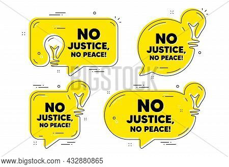 No Justice, No Peace Message. Idea Yellow Chat Bubbles. Demonstration Protest Quote. Revolution Acti