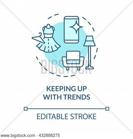 Keeping Up With Trends Blue Concept Icon. Fashion And Design Trends Make Us Buy More. Excessive Cons