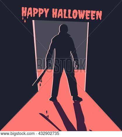 Scary Silhouette In The Doorway. Killer With Machete. Happy Halloween