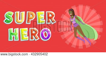 Superwoman Smiling, Waving Hand And Has Superpowers. Cartoon Character In Superhero Costume With Clo