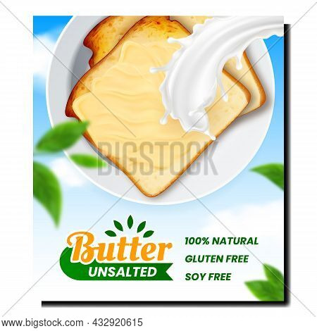 Butter Unsalted Fat Product Promo Poster Vector. Sandwich With Smear Butter On Plate, Milk Splash An