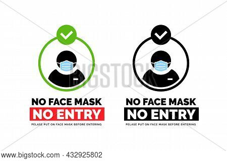 Face Mask Required Warning Prevention Sign. No Face Mask No Entry Sign Design. Human Profile Silhoue