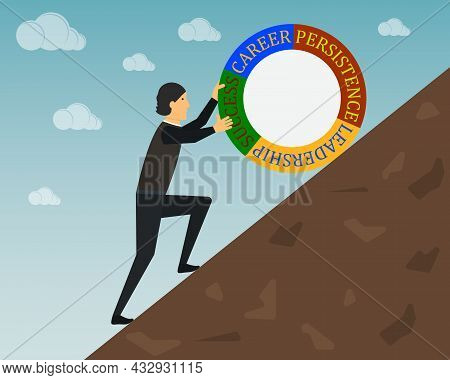 Man, Businessman, Manager Is Pushing Up A Round Infographic With The Inscription Career, Persistence