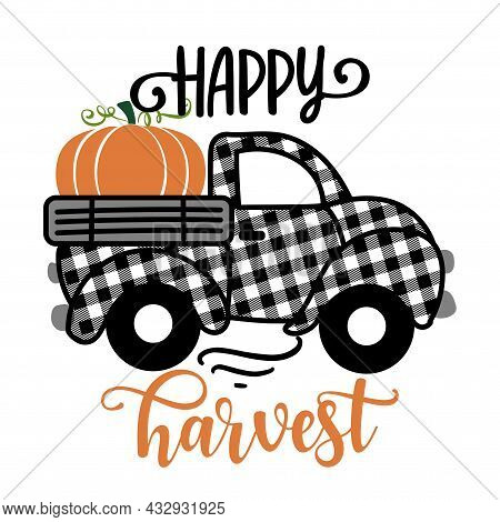 Happy Harvest - Happy Fall Pumpkin Festival Design For Markets, Restaurants, Flyers, Cards, Invitati