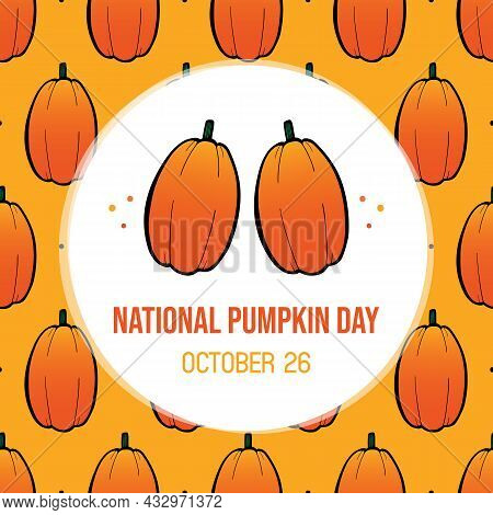 National Pumpkins Day Greeting Card, Vector Illustration With Couple Of Doodle Style Pumpkin Vegetab