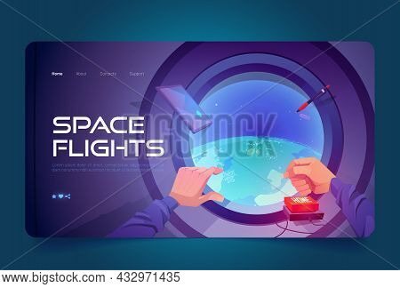 Space Flights Cartoon Landing Page, Hand Push Red Home Button Front Of Spaceship Porthole With Earth