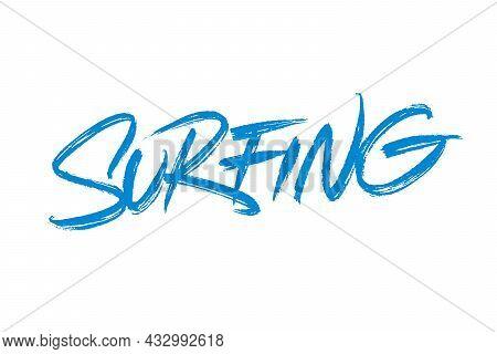 Surfing Vector Inscription. Unique Authentic Handwritten Lettering