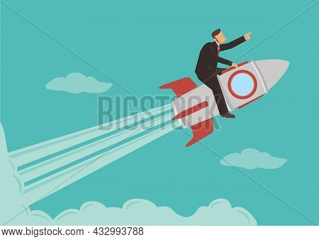 Businessman Sitting On Rocket Ship Flying Through Clouds. Start Up Business Concept. Vector Flat Ill