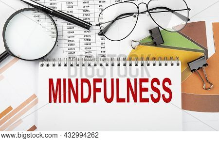 Text Mindfulness On White Paper Notebook On The Diagram. Business