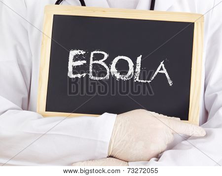Doctor Shows Information: Ebola
