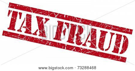 Tax Fraud Red Square Grunge Textured Isolated Stamp