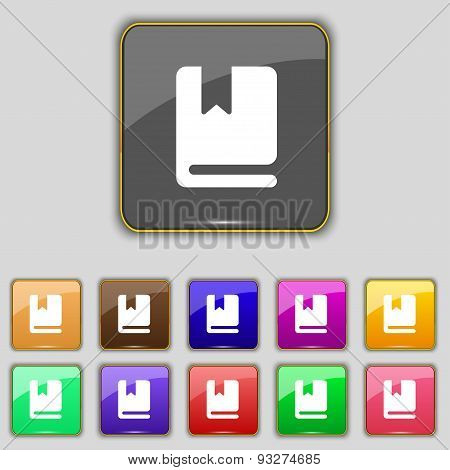 Bookmark Icon Sign. Set With Eleven Colored Buttons For Your Site. Vector