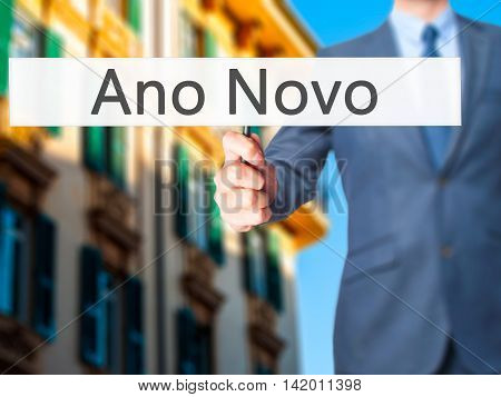 Ano Novo (new Year) - Business Man Showing Sign