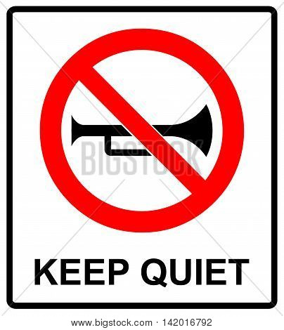 Prohibited Sign For Keep Quite. Vector symbol for public places. Keep silent, no sound, no music, no phones.