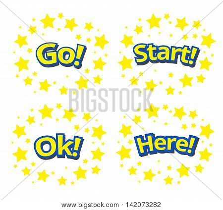 phrases written in a cartoon game style yellow color with blue stroke. Here Go! Ok Start Fight surround with yellow star.