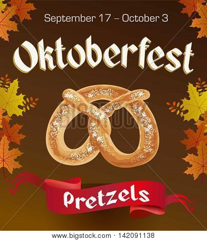 Oktoberfest vintage poster with Pretzels and autumn leaves on dark background. Octoberfest banner