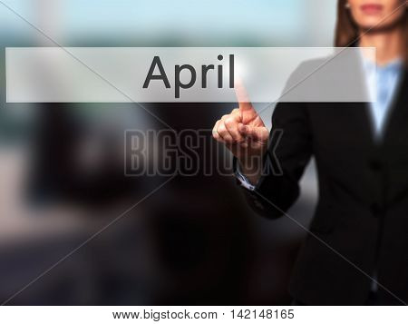 April - Isolated Female Hand Touching Or Pointing To Button