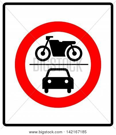 no motor vehicles sign, vector warning banner for road in general prohibition circle isolated on white. no car or motocycle symbol.